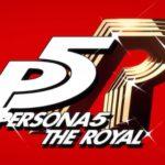 【P5R】ペルソナ5 ザ・ロイヤル周回プレイログ#001:2周目